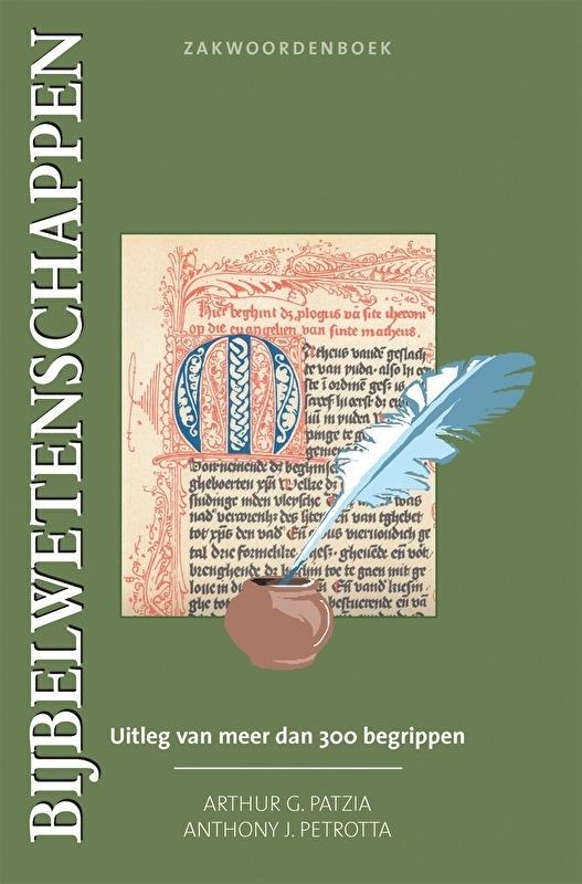 Zakwoordenboek Bijbelwetenschappen - Arthur G. Patzia & Anthony J. Petrotta