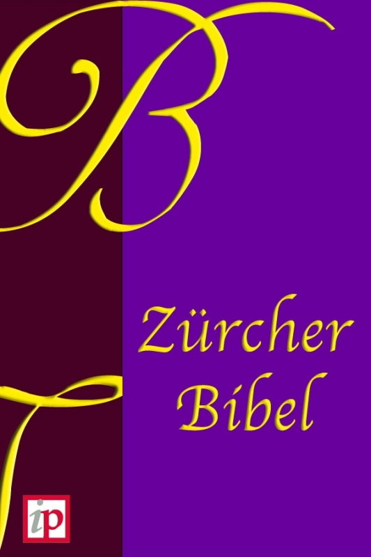 Zürcher Bibel ebook - Edition 1931