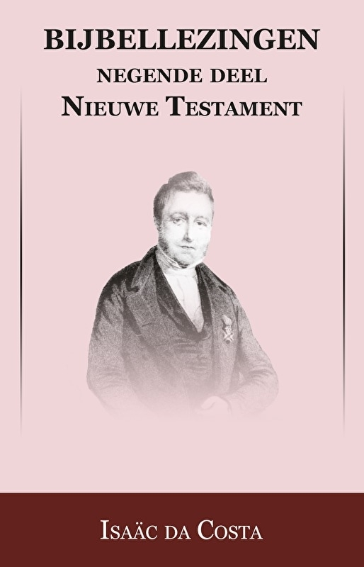 Bijbellezingen 9 - Brieven - Isaäc DaCosta