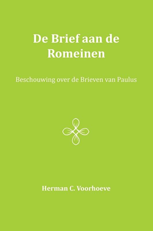 De brief aan de Romeinen - Herman C. Voorhoeve