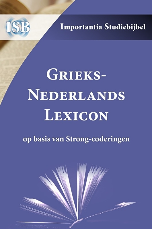 Greeks-Dutch Lexicon on the new testament