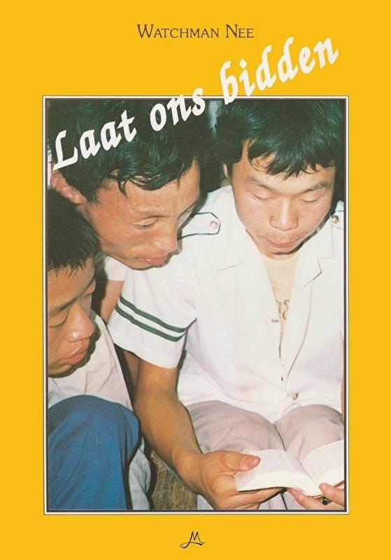 Laat ons bidden - Watchman Nee