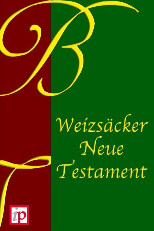 Weizsäcker Neue Testament - Carl Heinrich Weizsäcker - ebook
