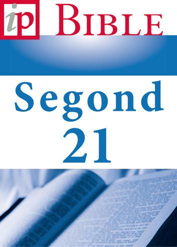 Bible - Segond 21 - Louis Segond - livre numérique