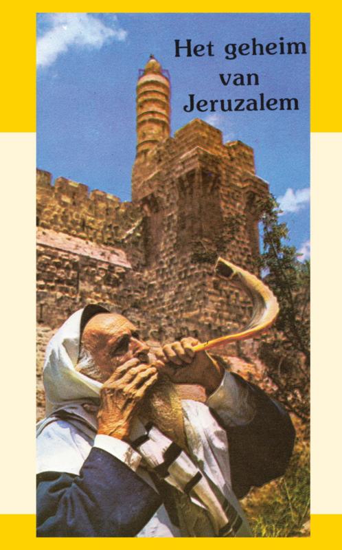 Het geheim van Jeruzalem - J.I. van Baaren; E. Smit