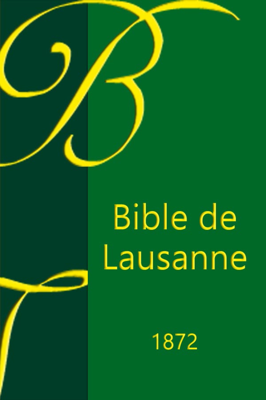 Bible Lausanne 1872 - OLB-edition