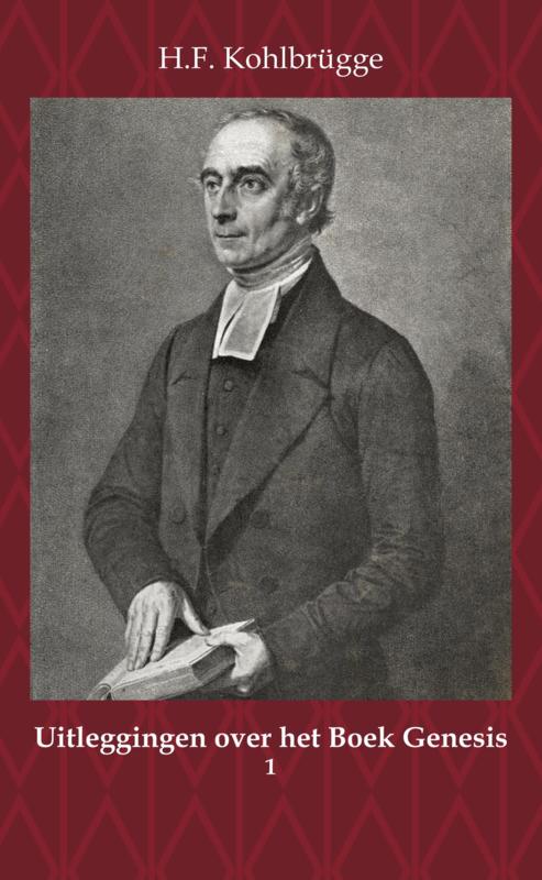 Uitleggingen over het Boek Genesis 1 - H.F. Kohlbrügge