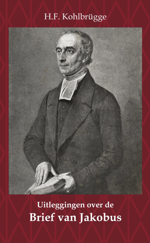 Uitleggingen over de Brief van Jakobus - H.F. Kohlbrügge