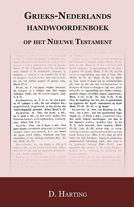 Grieks Nederlands handwoordenboek op het nieuwe Testament - D. Harting