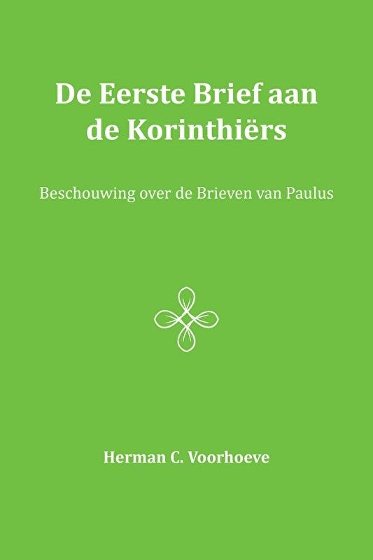 De eerste brief aan de Korinthiers - Herman C. Voorhoeve
