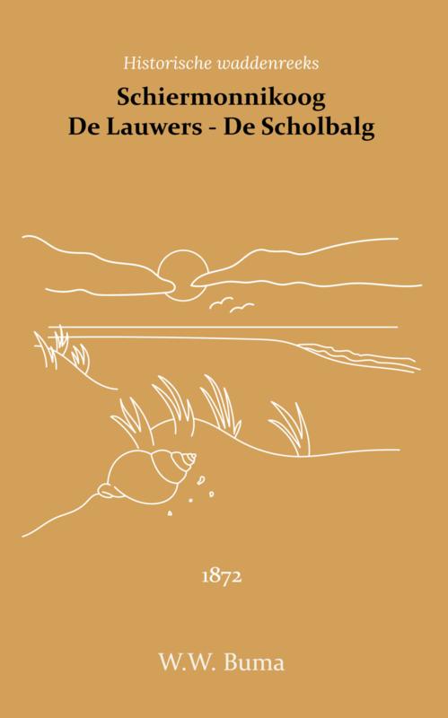Schiermonnikoog - De Lauwers - De Scholbalg - W.W. Buma