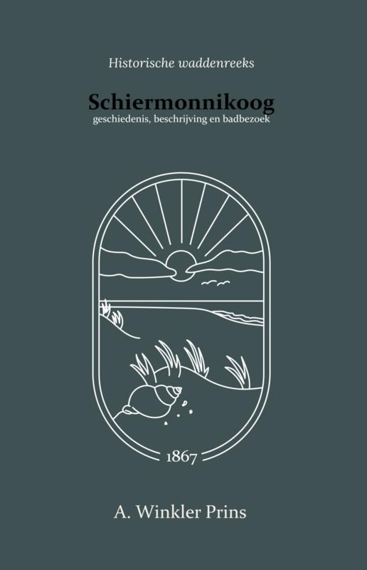 Schiermonnikoog - geschiedenis, beschrijving en badbezoek - A. Winkler Prins