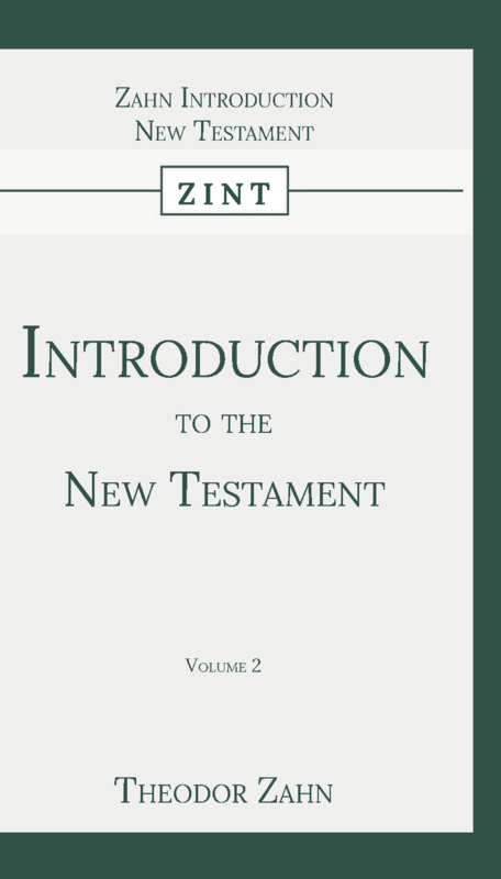 Introduction to the New Testament - Volume 2 - Theodor Zahn