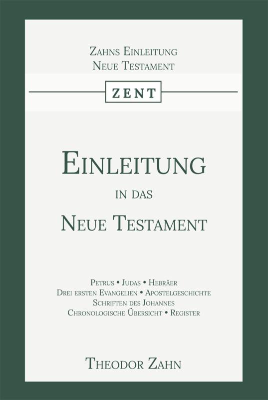 Einleitung in das Neue Testament - Zweiter Band - Theodor Zahn