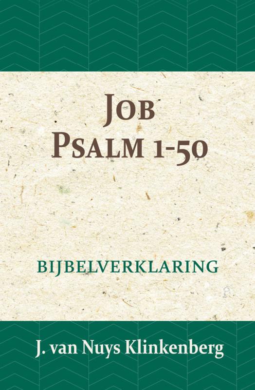Job & Psalmen 1-50 - Bijbelverklaring deel 10 - J. van Nuys Klinkenberg