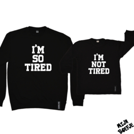Ouder & kind/baby sweaters I'M SO TIRED / I'M NOT TIRED