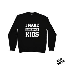 Ouder sweater I MAKE AWESOME KIDS