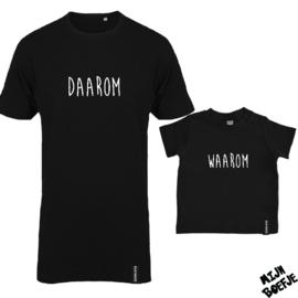 Ouder & kind/baby t-shirt Waarom Daarom