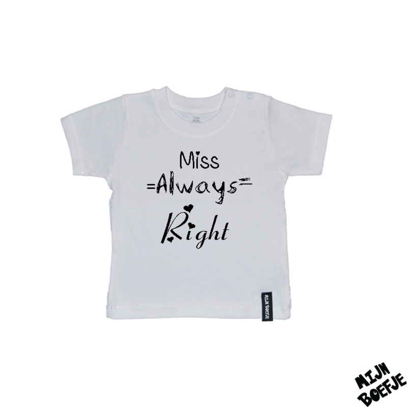Baby t-shirt MISS ALWAYS RIGHT