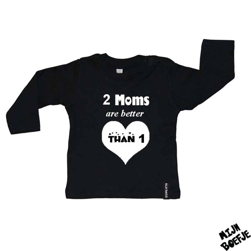 Baby t-shirt 2 Moms are better than 1