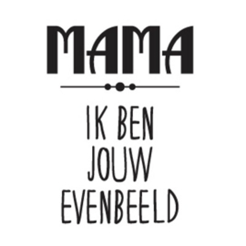 Stickers - Mama......evenbeeld
