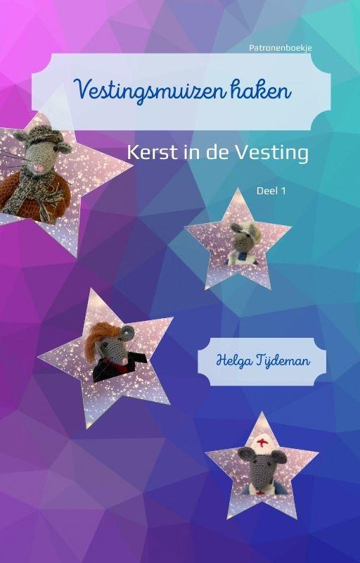 """Boekje Vestingsmuizen haken """"Kerst in de Vesting"""" deel 1"""