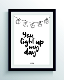 You light up my day (one line)