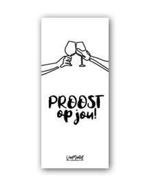 Proost op jou (one line), per 10 stuks