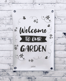Tuinposter - Welcome to our garden