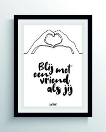 Blij met een vriend als jij (one line)
