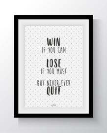 Win Lose Quit