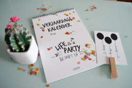 Verjaardagskalender Life is a party