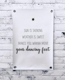 Tuinposter - Sun is shining