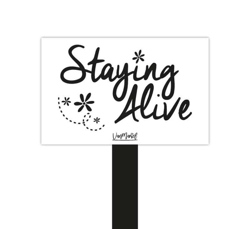 Plantensteker | Staying alive