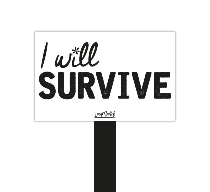 Plantensteker | I will survive