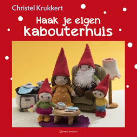 Christel Krukkert - Haak je eigen Kabouterhuis