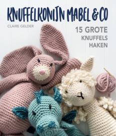 Claire Gelder - Knuffelkonijn Mabel & Co