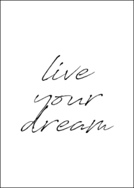 Poster - Live your dream