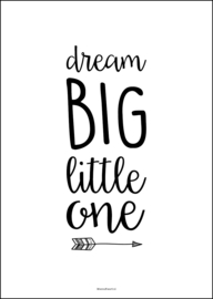 Poster - Dream big little one