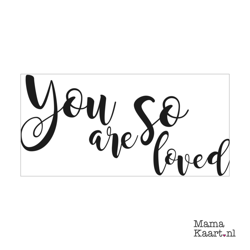 Wenskaart  | You Are So Loved