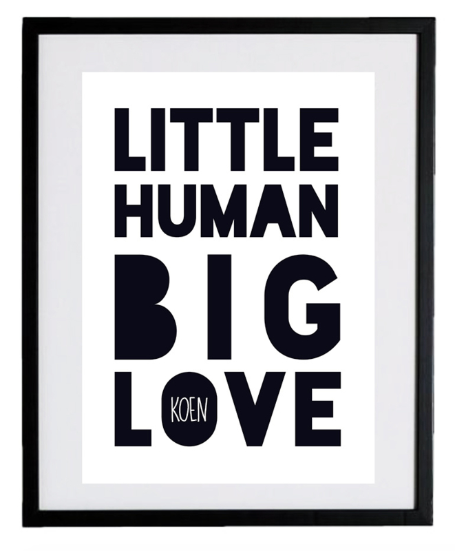 Naamposter - Little Human Big Love