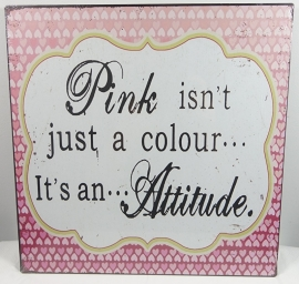 Pink isn't just a colour...