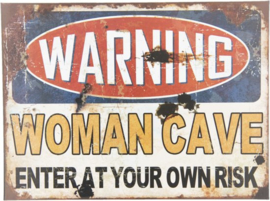 Warning Woman Cave Enter At Your Own Risk