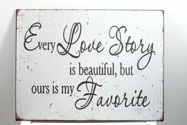 Tekstbord Every Love Story