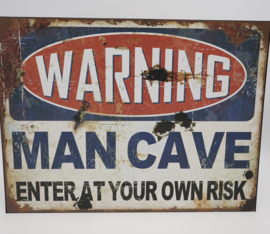 Warning Man Cave Enter At Your Own Risk