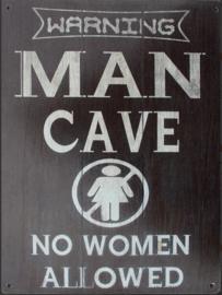 Tekstbord ''Man Cave''