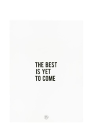 Zusss A4 Poster The best is yet to come | wit