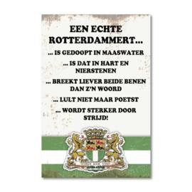 Metalen Wandbord Rotterdam Een echte Rotterdammert