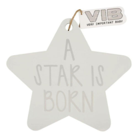 VIB Houten Bordje Ster Wit (A STAR IS BORN)