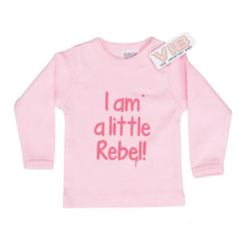 VIB! T-Shirt Roze (I am a little rebel!) 0-3 Maanden